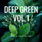 DEEP GREEN PROMO MIX. Mixed by THC