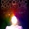 Discosmic Adventure 3rd Birthday Promo Mix
