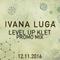 Ivana Luga - LEVEL UP // KLET (Promo Mix)