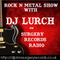 Rock 'n' Metal Show with DJ Lurch...Tuesday 9pm uk time...13-11-18