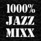 DJ ADAM_-_1000% Jazz mixx