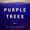 Purple Trees Podcast 19