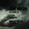 Max Ulis @ On High 5.28.16