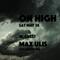 Max Ulis @ On High 5.28.16