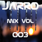 JARRO | Mix Vol. 003