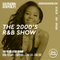 The Regulator show - 'The 2000'S R&B Show' - Rob Pursey, Superix & Tom Lea