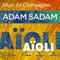 """AiOLI Cantine - """"Music for Champagnes"""" (ADAM SADAM, 2013)"""