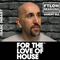 For The Love Of House 045 - Guest Dj Isaac Indart