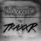 MixxeD - by TraxxR #109