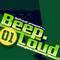 BeepLoud #1