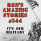 RAS #344 - It's Our Military!
