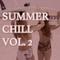 Summer Chill Vol. 2