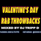 Valentine's Day RnB Throwback's - Mixed by DJ TRiPP D