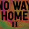 No Way Home 2