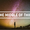 November 18th, 2018 - In The Middle of Things