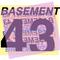 Basement 43 Episode 8 - 06/05/17 w/ Bianca Anda and Adam Chettibi