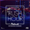RUSH HOUR #16 BY SAY WHAAT - LUNIS & TOP DAN