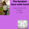 The Random Hour with Carol  12.1.21 -  A New Year 2021,but we still have Covid restrictions.