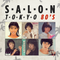 Salon Tokyo 80`s  - Ep.40
