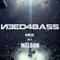 Need4bass MIX 03 by MËLDON