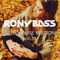 RONY BASS - DEEP HOUSE SESSION VOL.11.