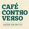 Café Controverso: Saúde em Pauta - Prevenção e Cuidado na Saúde do Homem