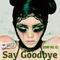 Dunny Mix 62 (Say Goodbye)
