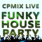Funky House Party......Have Fun......Buon Divertimento......
