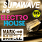 Supawave #8: Radio Show - Electro House Session 01