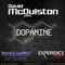 David McQuiston - Dopamine Episode 106