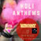 Holi Anthems - Mr Vish - Musical Movements