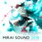 Mirai Sound 2018 - Mixed By Spectrasonic