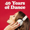 40 Years Of Dance Mixtape