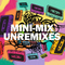 MINI-MIX UNREMIXED | NOVIDADES 2013 PARTE 1