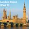 London House (Part 2)