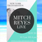 Mitch Reyes Live - Up 7 Kiddle NY Transmission on Global Mixx Radio May 23th, 2018