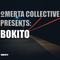 Omertà.Collective  Presents: Bokito [c:10062017]