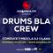 Drums Bla Crew - Ep. #025 23-Septiembre-2018