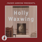 Artist Mix: Holly Waxwing