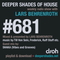 Deeper Shades Of House #681 w/ exclusive guest mix by SHAKA