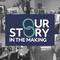 Our Story in the Making - Megan Stevenson