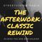 THE AFTERWORK CLASSIC REWIND -STREETVISION RADIO -DJ MIXX-THE ONE ARM SOLIDER