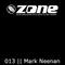 Zone Magazine Exclusive DJ Mix Series 013 - Mark Neenan [UK]