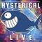 2018-02 Hysterical - Live E49