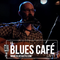 THOMAS SCHOEFFLER JR - BLUES CAFE #116