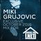 MIKI GRUJOVIC OCTOBER 2016 LIVEMIX FOR House dot FM