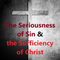 The Seriousness of Sin & the Sufficiency of Christ (Romans 3:21-24)