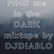 FIND me in the DARK (2h mixtape 2019 by DJDIABLO)