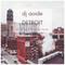 Detroit - Soulful House Mix Vol. 1