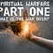Spiritual Warfare Part 1: What is the War Over? - 06/03/18